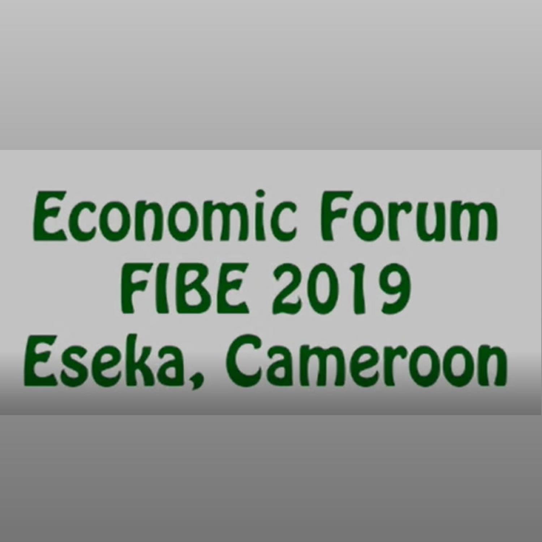 FIBE 2019  – Conférence: Le numérique en levier des thématiques du développement et de création des richesses