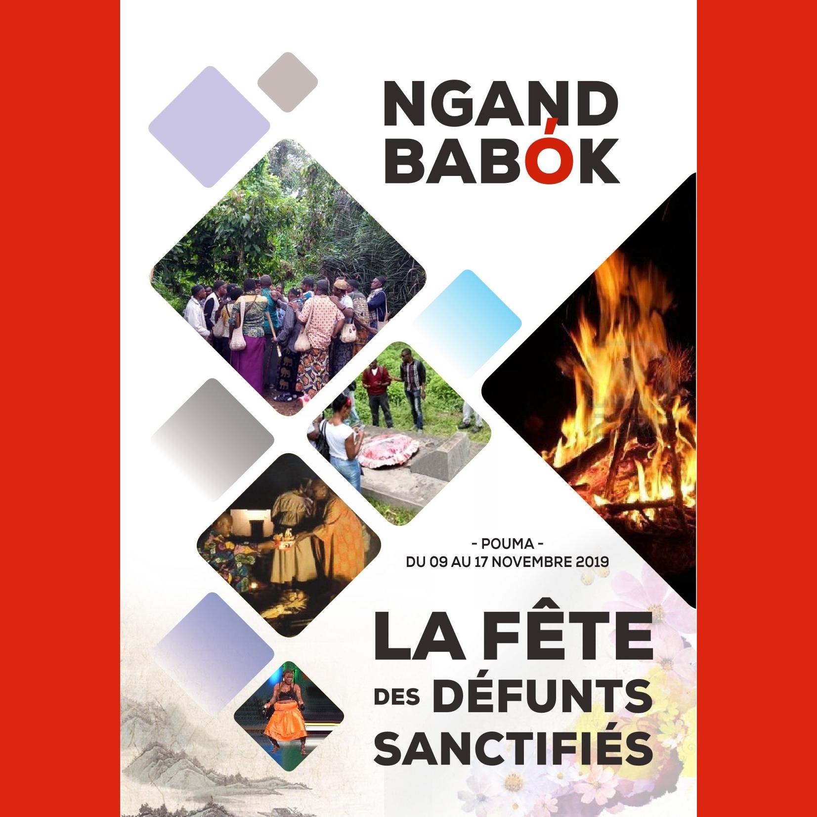 Ngand Babok, la fête des défunts sanctifiés : Les moments forts